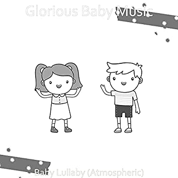 Baby Lullaby (Atmospheric)