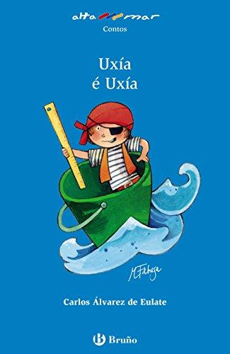 Uxía é Uxía (Galego - A Partir De 6 Anos - Altamar)