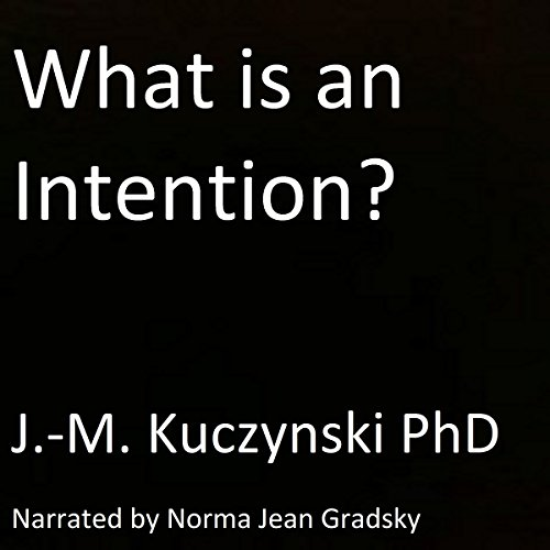 What Is an Intention? audiobook cover art