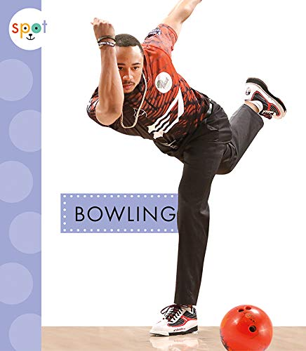 Compare Textbook Prices for Bowling Spot Sports  ISBN 9781681519333 by Schuh, Mari C