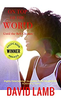 On Top Of The World: African-American Romance Fiction by [David Lamb]