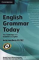 English Grammar Today Book with Workbook: An A–Z of Spoken and Written Grammar (2 Book Set)
