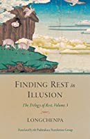 Finding Rest in Illusion (Trilogy of Rest)