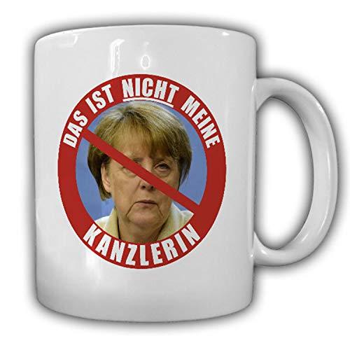 Das ist NICHT meine Kanzlerin Anti Angela Merkel BRD Krise Deutsch Tasse #16270