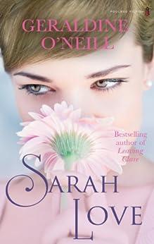 Sarah Love by [Geraldine O'Neill]