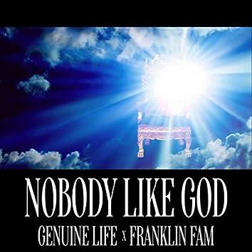 Nobody Like God (feat. Franklin Fam)