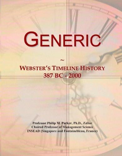 Generic: Webster's Timeline History, 387 BC - 2000