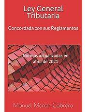 Ley General Tributaria: Concordada con sus Reglamentos