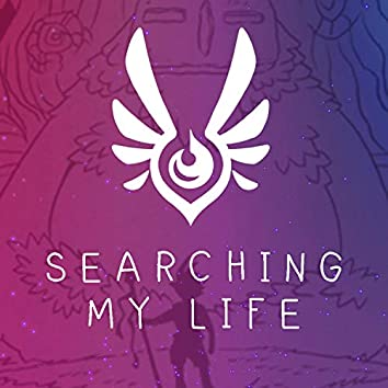 Searching My Life