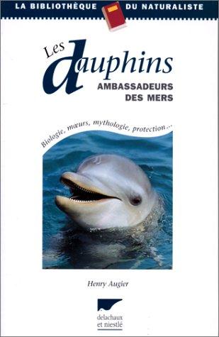 Les dauphins ambassadeurs des mers