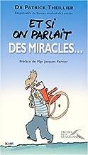 Et si on parlait des miracles ?