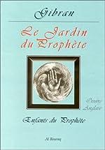 Le Jardin du Prophète de Gibran Khalil Gibran