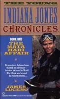 The Mata Hari Affair (The Young Indiana Jones Chronicles, Book 1) 0345380096 Book Cover