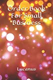 Order Book For Small Business: Online Shopping, Current Orders In Progress Track My Order, Online Purchases Organizer, Tracker, Lucanus 120 Pages Notebook, Journal, Diary (Online Shopping Tracker)