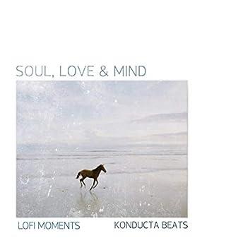 Soul, Love & Mind