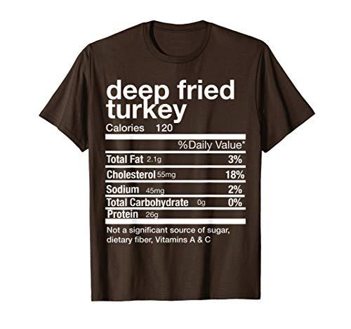 Deep Fried Turkey Nutrition Facts Matching Thanksgiving T-Shirt