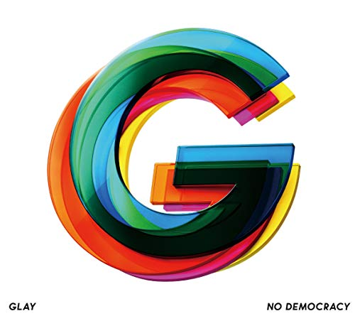 NO DEMOCRACY GLAY