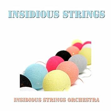 Insidious Strings