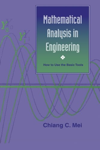 Compare Textbook Prices for Mathematical Analysis in Engineering How to Use the Basic Tools Revised Edition ISBN 9780521587983 by Mei, Chiang C.