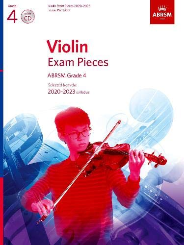 Violin Exam Pieces 2020-2023, ABRSM Grade 4, Score, Part & CD: Selected from the 2020-2023 syllabus