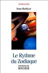 Le Rythme du zodiaque de Dane Rudhyar