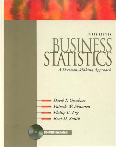 Business Statistics: A Decision-Making Approach,...