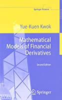 Mathematical Models of Financial Derivatives (Springer Finance) by Yue-Kuen Kwok(2008-08-15)