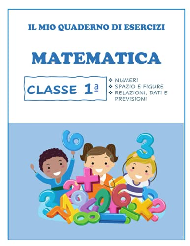 Quaderno Tutto Esercizi di Matematica. Per la Classe 1ª elementare