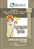 Cuaderno para elaborar un lapbook sobre la Antigua Roma: Currículum de historia de la trasna meninheira