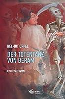 Der Totentanz von Beram: Ein Kunstkrimi