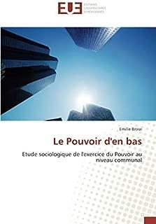 Le Pouvoir d'en bas: Etude sociologique de l'exercice du Pouvoir au niveau communal (French Edition)