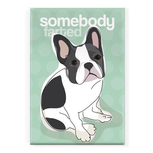 Pop Doggie Somebody Farted Black and White French Bulldog Fridge Magnet
