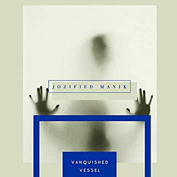 Vanquished Vessel