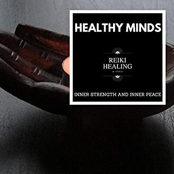 Healthy Minds - Inner Strength And Inner Peace