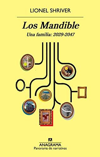 Los Mandible: Una familia: 2029-2047 (Panorama de narrativas nº 948)