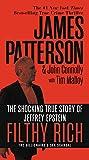 Filthy Rich: The Shocking True Story of Jeffrey Epstein – The Billionaire's Sex Scandal (James Patterson True Crime, 2)