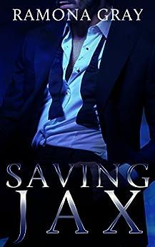 Saving Jax by [Ramona Gray]