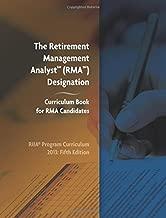 The Retirement Management Analyst (RMA) Designation: Curriculum Book for RMA Candidates