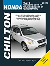 Honda Pilot/Ridgeline & Acura MDX Chilton Automotive Repair Manual (Chilton Automotive Repair Manuals)