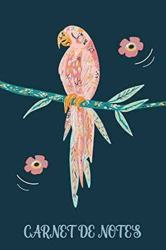 Carnet de Notes: Journal ligné de 100 pages | 6x9 pouces | Une belle idée de cadeau pour les amoureux d'animaux | perroquet parrot