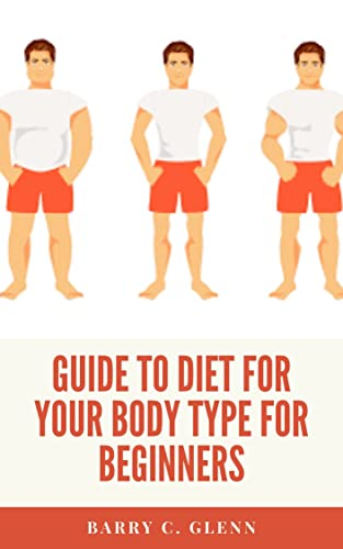 Guide to Diet For Your Body Type For Beginners : It involves relationships with family, friends, nature (the environment), our bodies, our community, and the world. (English Edition)