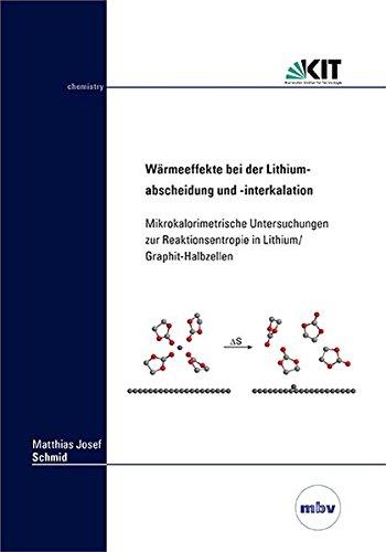 Wärmeeffekte bei der Lithiumabscheidung und -interkalation: Mikrokalorimetrische Untersuchungen zur Reaktionsentropie in Lithium/Graphit-Halbzellen