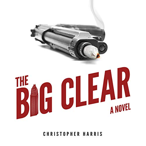 The Big Clear audiobook cover art