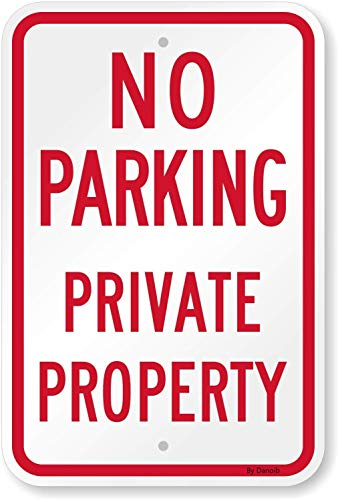 4 Pack No Parking - Private Property Signs 12' X 18' Large Private Driveway Sign Outdoor Rust-Free Metal UV Printed with Two Pre-drilled Holes Easy to Mount