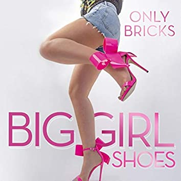 Big Girl Shoes