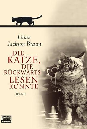 Die Katze, die rückwärts lesen konnte