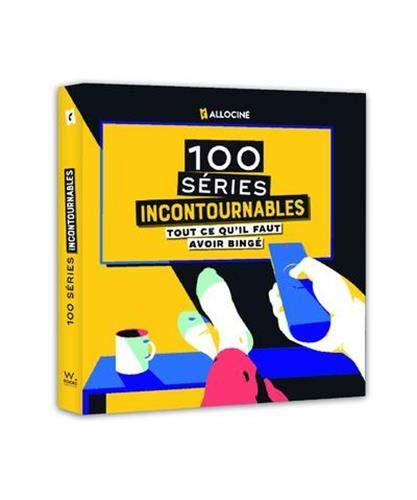 Les 100 séries incontournables