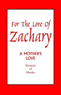 For The Love Of Zachary Book 2
