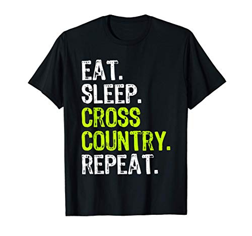 Eat Sleep Cross Country Repeat Running Runner Run Funny Gift T-Shirt