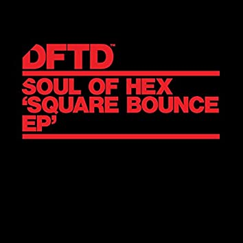 Square Bounce EP